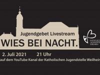 Livestream vom Jugendgebet in der Wies